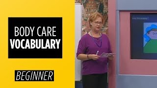 Beginner Level – Body Care Vocabulary | English For You
