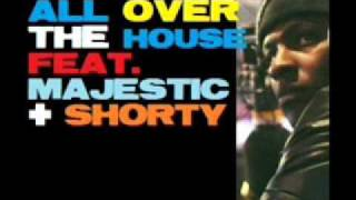 Skepta Ft Shorty - All Over The House