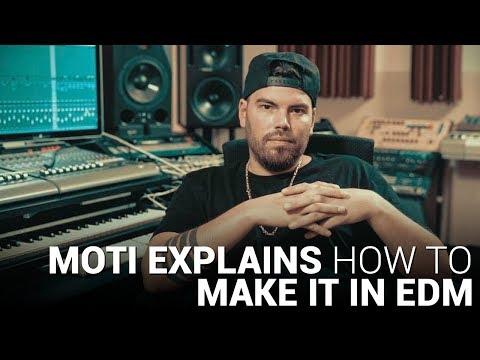Xxx Mp4 MOTi Explains HOW TO MAKE IT IN EDM 3gp Sex