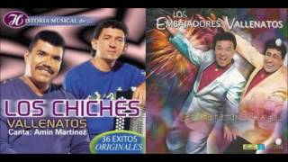 - LOS CHICHES VALLENATOS vs. LOS EMBAJADORES VALLENATOS - ¨Mano a Mano¨ Musical (FULL AUDIO)