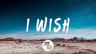 William Black - I Wish (Lyrics / Lyric Video) ft. SKYLR