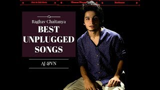Best Unplugged Songs | Raghav Chaitanya | Rendition 2017| online music