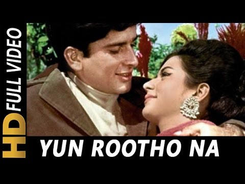 Yun Rootho Na Haseena Meri Mohammed Rafi Neend Hamari Khwab Tumhare 1966 Songs
