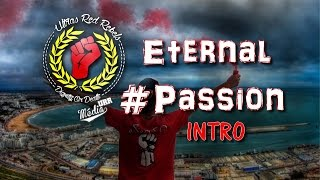 Ultras Red Rebels: Album 2015 Eternal Passion -INTRO