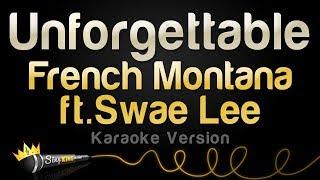 French Montana ft. Swae Lee - Unforgettable (Karaoke Version)