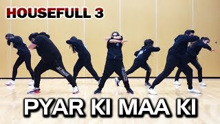 PYAR KI Video Song | HOUSEFULL 3 | Dance Choreography - Trishool | Akshay Kumar