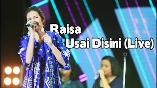 Raisa - Usai Disini (Live)