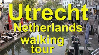 Utrecht, Netherlands Walking Tour
