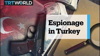 Why is Turkey a hub for global intelligence agencies?