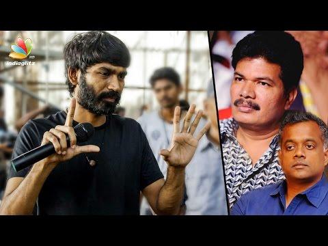 Shankar's appreciation for Dhanush's Power Pandi | Latest Tamil Cinema News | Gautham Menon