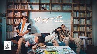 Từ Ngày Em Đến - Da LAB (Official MV)