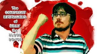 The Constant Epiphanies of Billy The Blood Donor - Full Movie