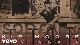 Kip Moore - Try Again