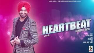 HEARTBEAT || GURKIRPAL SURAPURI || New Punjabi Songs 2016 || HD AUDIO