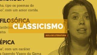 CLASSICISMO - Literatura Portuguesa | (Aula 03)