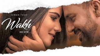 Wakh Ho Gye: Binnie Toor (Full Song) Jaymeet   Navjeet   Latest Punjabi Songs 2018