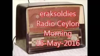 Radio Ceylon 16-05-2016~Monday Morning~02 Purani filmon Ka Sangeet
