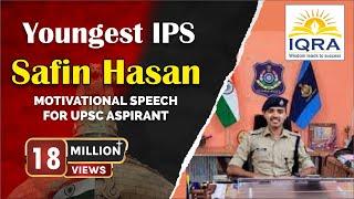 Youngest IPS Safin Hasan/AVADH OJHA SIR @ IQRA IAS seminar PART 2 at Pune