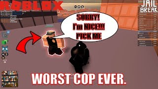 The WORST COP EVER. | Roblox Jailbreak
