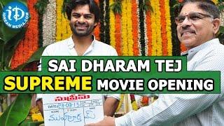 Sai Dharam Tej's Supreme Movie Opening    Rashi Khanna    Dil Raju    Anil Ravipudi