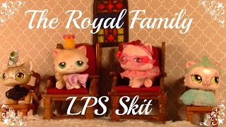 LPS The Royal Family (skit)