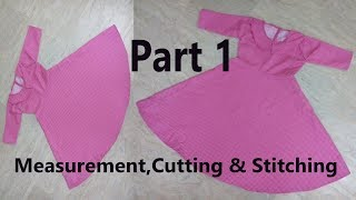 Umbrella Frock | How To Stitch Umbrella Frock?| Measurement,Cutting & stitching-Step by Step| Part 1