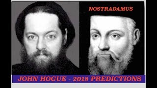 John Hogue, Nostradamus Prophecy, Unified Korea, End Times &  Alt Right, Left Paradigm