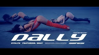 [MV]  효린(HYOLYN) - 달리(Dally) (Feat.GRAY)