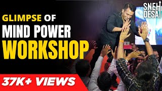 A Glimpse of Change Your Life - Mind Power Workshop | Dr.Sneh Desai | Promo