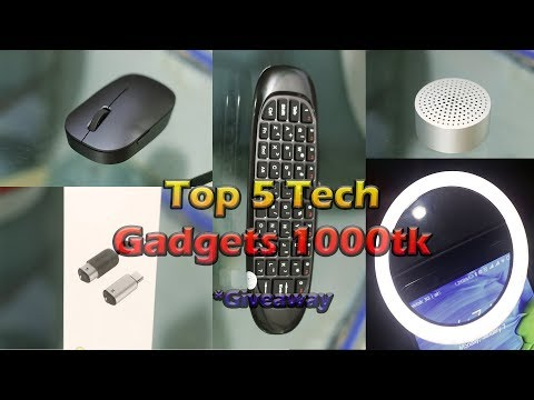 Top 5 Awesome Tech Gadgets Under 1000tk | Giveaway Cool Budget tech Gadgets (Bangla)