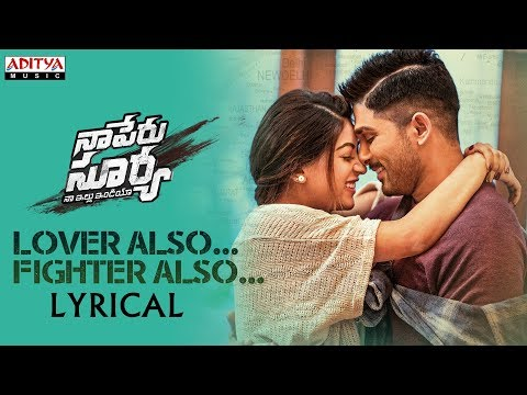 Lover Also Fighter Also Lyrical Naa Peru Surya Naa Illu India Songs Allu Arjun Anu Emannuel