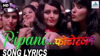 Pipani Song Video with Lyrics - Photocopy | Marathi Dance Songs 2016 | Parna Pethe, Chetan Chitnis
