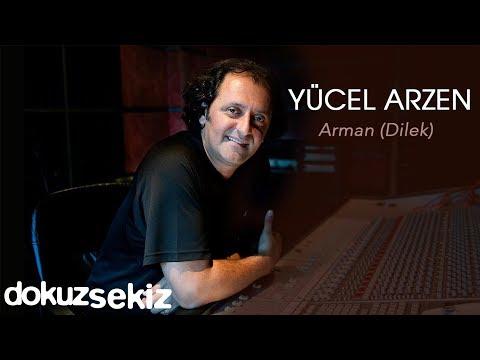Yücel Arzen feat. Dilshat Kanheldieva - Arman (Dilek)