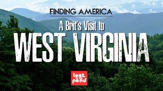 A Brit's Visit to West Virginia | Finding America