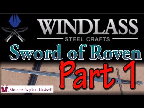Windlass (MRL) Sword of Roven Review: Part 1