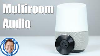 Multi-Room Audio Group Setup for Google Home and Chromecast Audio