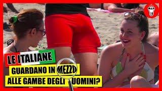 Le Donne Guardano in Mezzo alle Gambe degli Uomini in Spiaggia? - [Esperimento Sociale] - theShow