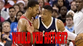 WOULD YOU RATHER? NBA EDITION