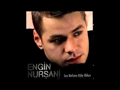Engin Nursani Sen Nefsine Kole Oldun Full album