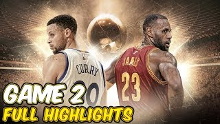 Game 2 - Cleveland Cavaliers vs Golden State Warriors  Full Game Highlights   2017 NBA Finals