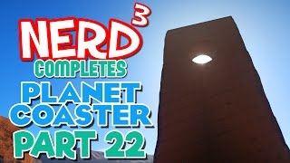 Nerd³ Completes... Planet Coaster - 22 - Station Two