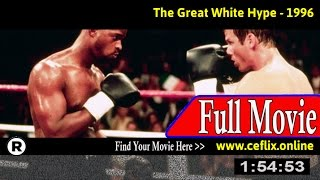 Watch: The Great White Hype (1996) Full Movie Online