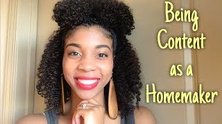 The Habits of a Homemaker: Being Content As A Homemaker!