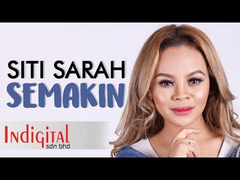 Siti Sarah - Semakin OST Halalkan Hati Yang Ku Curi