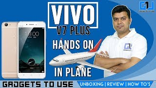 Vivo V7 Plus First Hands on, VLOG Style, Not A Review