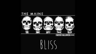 The Maine - Bliss (Forever Halloween Deluxe Edition)