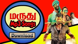 Maruthu (2016) Download mp3 Tamil Songs (Watch video song also)