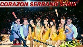 Mix Corazon Serrano Dj Gian G-Mix