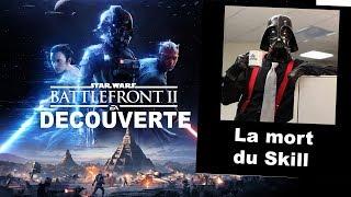 Star Wars Battlefront 2 - La mort du SKill