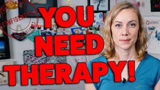 5 Signs that You Need Therapy!